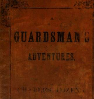 A Guardsman's Adventures by Charles Cozens