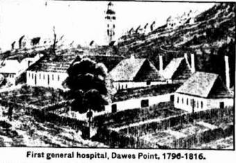 First Hospital at Dawes Point 1796 - 1816 - The Newcastle Sun 10 February 1940