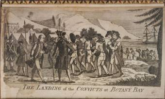"Landing of Convicts at Botany Bay"" from Captain Watkin Tench's A NARRATIVE OF THE EXPEDITION TO BOTANY BAY. First published in 1789"