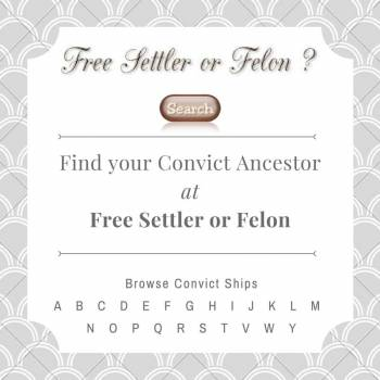 Search Free Settler or Felon to find your convict ancestor